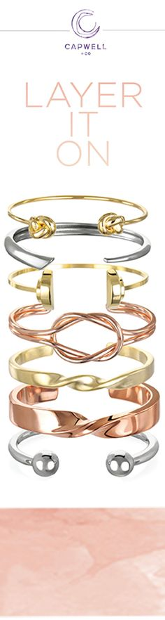 Add a twist to your wrist. Up the ante on your arm candy and check out more at Capwell + Co.