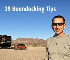 Here's a list of 29 tips & tricks we used to save water, power & money while boondocking just using the equipment that came with our RV - no solar or fancy gear