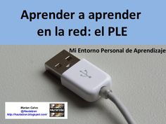 aprender-a-aprender-en-la-red by Hautatzen MCG via Slideshare Educational Technology, New Technology, Usb Flash Drive, Learning, Apps, Project Based Learning, Studying, Teaching, App