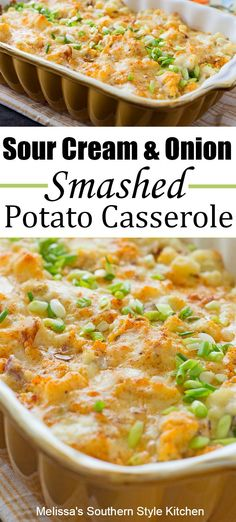 Sour Cream And Onion Smashed Potato Casserole Güveç yemekleri Sour Cream Potatoes, Creamed Potatoes, Sour Cream And Onion, Creamed Onions, Cream Potatoes Recipe, Sour Cream Uses, Smashed Potatoes Recipe, Best Potato Recipes, Vegetable Recipes
