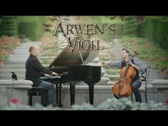 """Arwen's Vigil --ThePianoGuys Original tune. """"When Aragorn was abroad, from afar Arwen watched over him in thought"""""""