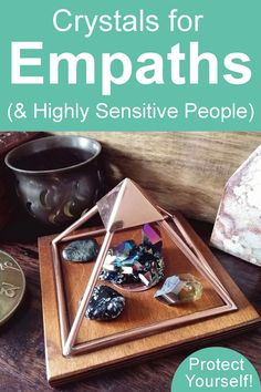 Good crystals for Empaths and highly sensitive people. Protect yourself with these five crystals #psychicprotection
