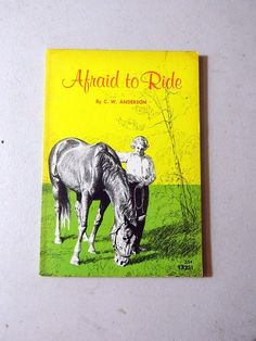Vintage Book - Afraid To Ride - By C.W. Anderson - 1967