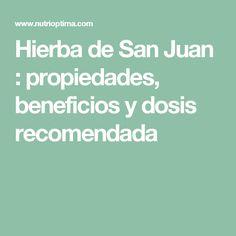 Hierba de San Juan : propiedades, beneficios y dosis recomendada