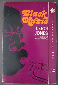 Black Music By Leroi Jones