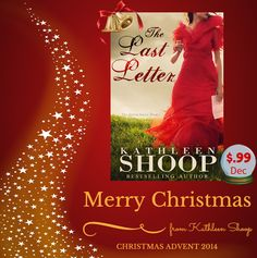 Christmas Advent - The Last Letter by @kathieshoop Read the Christmas Advent Post here... Find out Kathleen's Christmas Wish... Fondest Christmas Memory... & Kathleen's Top 3 Christmas Songs to listen to...  http://beckvalleybooks.blogspot.co.uk/2014/11/christmas-advent-last-letter-by.html