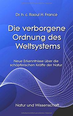Die verborgene Ordnung des Weltsystems: Neue Erkenntnisse... https://www.amazon.de/dp/3741266221/ref=cm_sw_r_pi_dp_x_MA9ozbWR4S6Y6