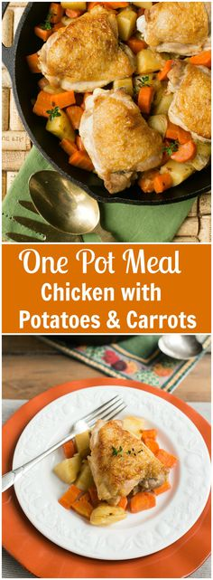 One Pot Chicken with Carrots and Potatoes - A quick, easy and healthy meal. Who knew simple could taste so good?