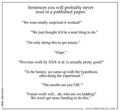 """PHD Comics: Sentences you will probably never read in a published paper. My favorite is """"Oops."""""""