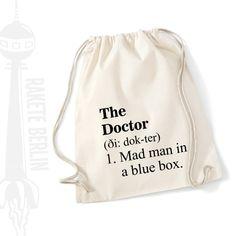 Turnbeutel 'The Doctor - mad ma in a blue Box' von RaketeBerlin auf DaWanda.com  #doctorwho #tardis  Also on etsy: https://www.etsy.com/de/shop/RaketeBerlin