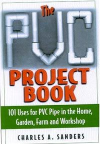 Backwoods Home Magazine General Store - Book #CH50 The PVC Project Book