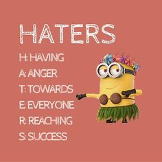 101 Attitude Quotes and Sayings about Haters that Are Timelessly Cool Insulting Quotes For Haters, Haters Funny, Quotes About Haters, Funny Kid Memes, Funny Jokes For Adults, Funny Girl Quotes, Funny Texts, Funny Minion, Hilarious