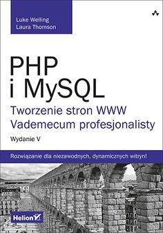 Okładka książki/ebooka PHP i MySQL. Tworzenie stron WWW. Vademecum profesjonalisty. Wydanie V Php, Free, Domingo