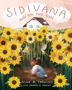 """""""Sidivana and The Two Birds"""" written by Nina M. Francisco, illustrated by Julia Sarapata de Carvalho – the book is coming out in 2021 #childrensbooks Creative Book Cover Designs, Creative Kids, Two Birds, Great Books, Childrens Books, Illustrators, Two By Two, Character Design, Painting"""