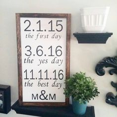 The first day, The yes day, The best day - Custom Sign - Rustic Wood Sign with Wood Trim - Wedding Gift - Special Days by KernsWoodWorks on Etsy