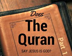 """A non-Muslim asks, """"In the Quran, Allah's various names are mentioned. In the Bible, those same names are said about Jesus. Isn't this proof that Jesus is God?"""" Below we talk about reading religious texts with context."""