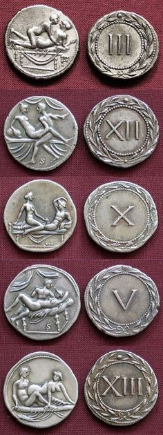 Roman coins used as tokens for entrance in Roman brothels.