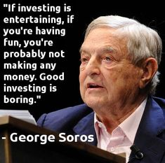 Soros inversión aburrida