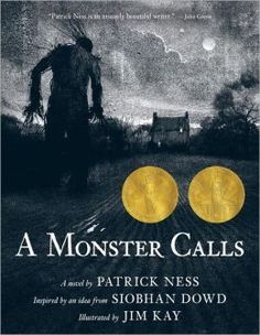 A Monster Calls - Patrick Ness & Siobhan Dowd  Freshmen and Sophomores Summer Reading 2014