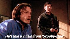 "[gif]  ""He's like a villain from Scooby-Doo."" - Sam  #Supernatural  #TheGreatEscapist  8.21"