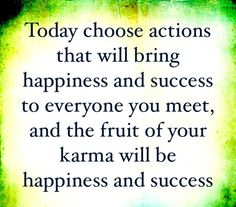 Be kind To Others #Karma #quote #happiness #success