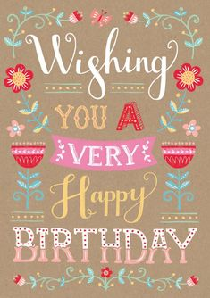 Louise Anglicas_wishing you a very happy Birthday_typography.jpg Louise Anglicas_wishing you a very happy Birthday_typography. Birthday Wishes Girl, Happy Birthday Best Friend, Happy Birthday Wishes Quotes, Birthday Wishes And Images, Happy Birthday Girls, Birthday Blessings, Happy Birthday Pictures, Happy Birthday Greetings, Birthday Quotes