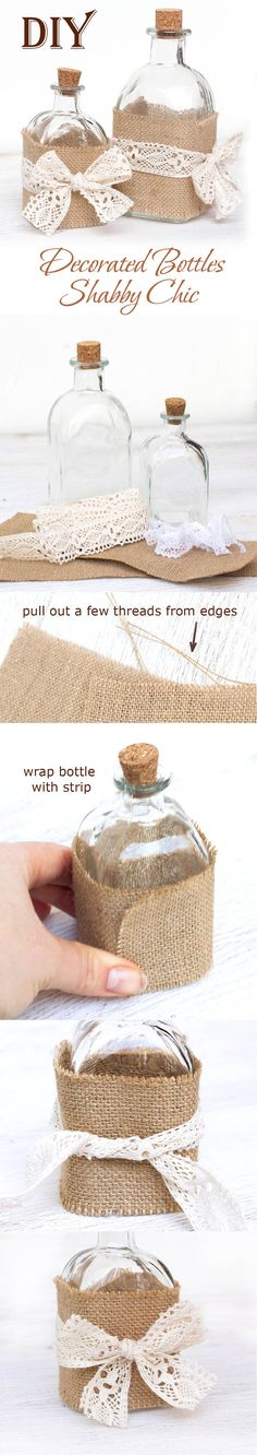 Decorate bottle in shabby chic DIY(Easy Burlap and Lace Craft)! Burlap Crafts, Jar Crafts, Home Crafts, Diy And Crafts, Arts And Crafts, Diy Bottle, Bottle Art, Bottle Crafts, Shabby Chic Crafts