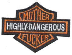 Harley Davidson Highly Dangerous Mother F*cker Patch Harley Davidson Fat Bob, Harley Davidson Jewelry, Harley Davidson Signs, Harley Davidson Motorcycles, Motorcycle Memes, Motorcycle Patches, Biker Patches, Iron On Patches, Tactical Patches