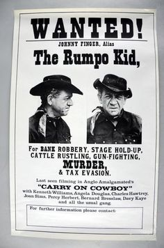 Carry On Cowboy Sid James wanted poster as the Rumpo Kid British Comedy Films, Comedy Movies, Old Film Posters, Kenneth Williams, Sidney James, Old School Tattoo Designs, Double Entendre, Star Show, Movies