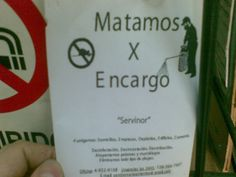 """""""We kill on demand"""" - plague control services in Buenos Aires"""