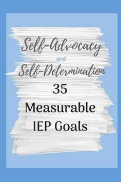 How To Circumvent IP Possession Concerns Every Time A Strategic Alliance, Three Way Partnership Or Collaboration Fails Iep Goals-Need Some Ideas? Here Are 35 Measurable Iep Goals To Address Self-Advocacy And Self-Determination Skills. Preschool Special Education, Kids Education, Study Skills, Life Skills, Self Advocacy, School Social Work, High School, Organization Skills, Self Determination