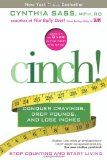 Cinch!: Conquer Cravings, Drop Pounds, and Lose Inches