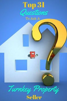 Thinking about buying a turnkey rental property?  Make sure you ask them these questions first!