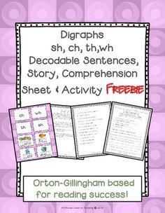 This freebie contains a controlled story featuring  the digraphs sh, ch, th, wh, a comprehension sheet, controlled sentences and a fun sorting activity to reinforce the concept. Perfect for small group instruction or as a center activity!If you like this freebie please don't forget to rate it and check out a similar product that may interest you:Orton-Gillingham Bundle