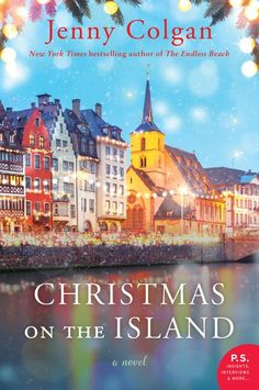 """From the New York Times bestselling author of The Café by the Sea—whose novels are """"an evocative, sweet treat"""" (JOJO MOYES)—comes this heartwarming . I Love Books, New Books, Good Books, Books To Read, Missouri, Christmas Books, Christmas Ideas, Western Christmas, Cozy Christmas"""