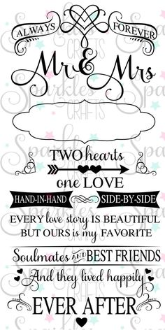 Always Forever Mr & Mrs SVG Quote Perfect Wedding quote or Just Married quote! Comes in 6 file formats: SVG ~ DXF ~ PNG ~ PDF ~ JPG ~ STUDIO3 These stunning cut files allows you to add a exquisite touch to just about anything your creative mind can think of! Perfect for all