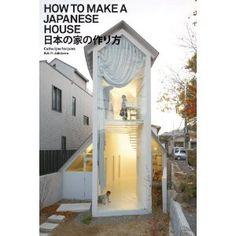 How to Make a Japanese House: Amazon.de: Cathelijne Nuijsink: Englische Bücher