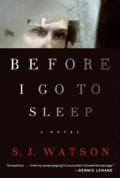 May 2014 Selected title | Before I Go to Sleep by S.J. Watson