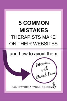 Learn the 5 most common mistakes therapists make when designing their private practice websites, as well as how to avoid them.  Daniel Fava, from createmytherapistwebsite.com shares his expertise in this week's blog post.  Read the post, or view the video, by clicking through.