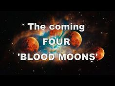 The Coming FOUR Blood Moons and Bible Prophecy Concerning Israel