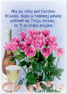 Aby sa váhy pod ťarchou šťastia, lásky a rodinnej pohody priklonili na Tvoju stranu, to Ti zo srdca prajem Birthday Wishes, Table Decorations, Poems, Christmas, Google, Happy Birthday, Xmas, Special Birthday Wishes, Poetry