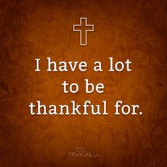 *GIVE THANKS ALL YEAR...
