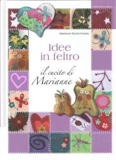 IDEE IN FELTRO IL CUCITO DI MARIANNE MARIANNE BYRNE-GOARIN