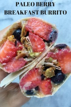 Vegan Paleo Breakfast Burrito With Berries and Almond Butter Whole 30 Breakfast, Clean Eating Breakfast, Healthy Dessert Recipes, Healthy Breakfast Recipes, Paleo Recipes, Breakfast Ideas, Healthy Breakfasts, Free Recipes, Paleo Fruit
