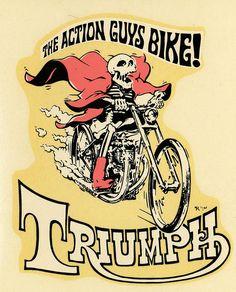 """ratfinksofamerica: El Triunfo de la moto chicos de Acción en Flickr. Triumph Ed """"Big Daddy"""" Roth tobogán calcomanía. Arte por Ed """"Newt"""" Ne ..."""