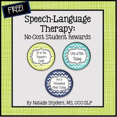 18 no-cost classroom rewards for the busy SLP!  (6 blank circles also included for easy customization)