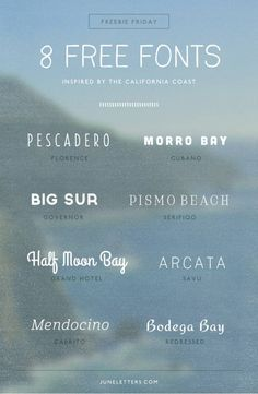 Freebie Friday: 8 Free Fonts inspired by the California Coast #FreeFont from http://ortheme.com