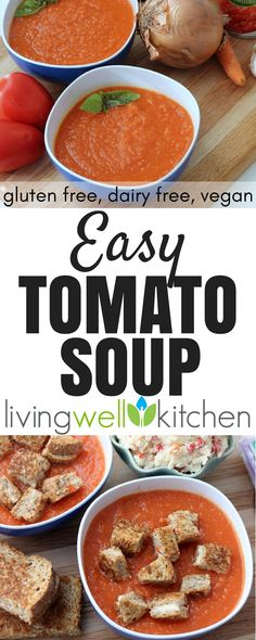 Easy Tomato Soup recipe from Living Well Kitchen is an easy to make tomato soup that only requires a few ingredients you likely already have in your kitchen. Gluten free, dairy free, vegan. #tomatosoup #easyrecipe #dinnerrecipes #soup #souprecipes #glutenfreerecipes #vegetarianrecipes