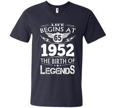 Life Begins At 65 1952 The Birth Of Legends T-Shirt shirt