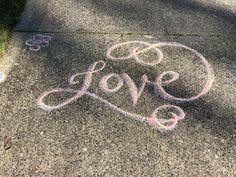 Love   Sidewalk chalk hand lettering